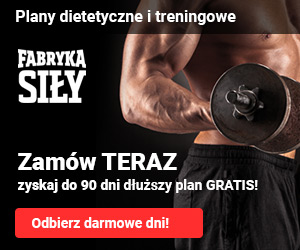 Fabryka Siły - Plany treningowe i dietetyczne