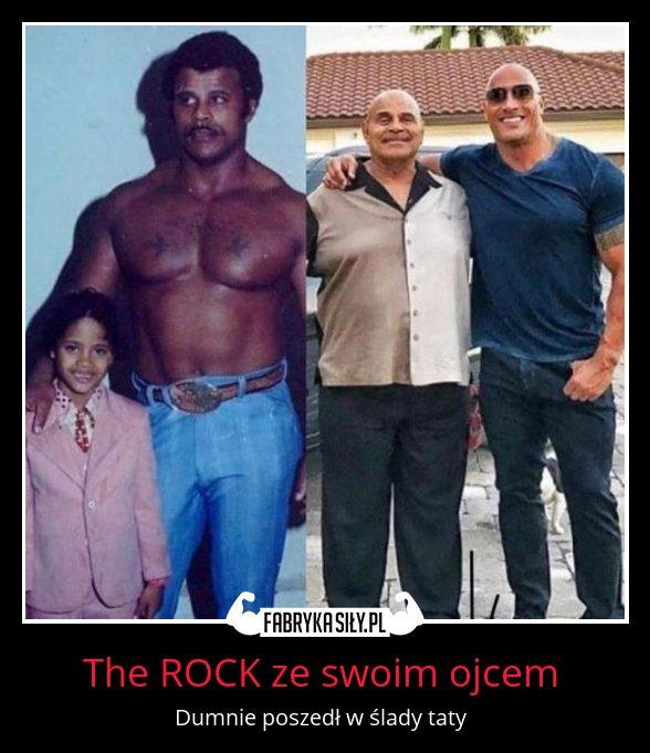 Motywacja the rock ze swoim ojcem fabryka si y for Familia roca
